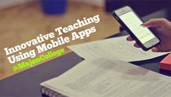 Innovative Teaching Practices Using Mobile Apps