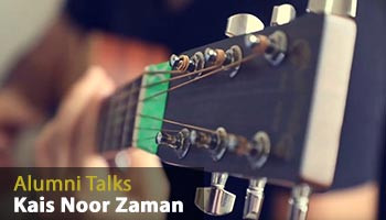 Alumni Talks with Kais Noor Zaman